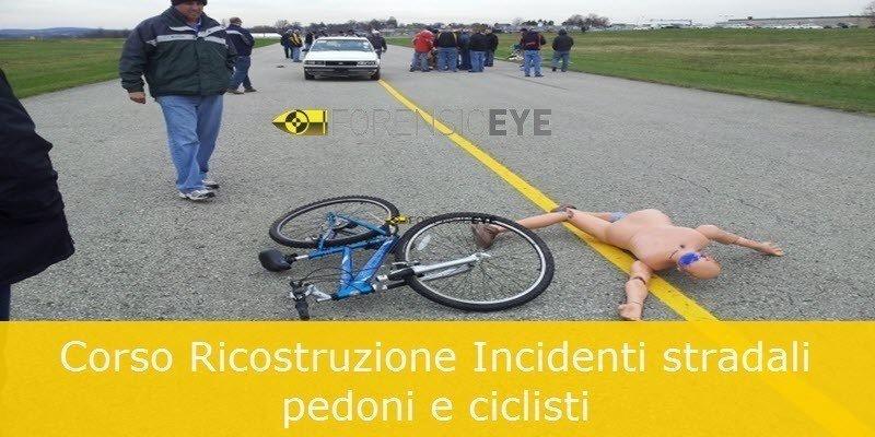Corso ricostyruzione incidenti stradali pedoni e ciclisti